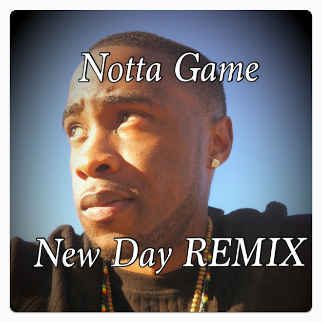 "Notta Game - New Day Rmx ( R.I.P Set ""Coopz"" Cooper )"