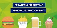 Marketing per Ristoranti e Hotels