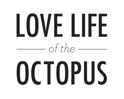 Love Life of the Octopus