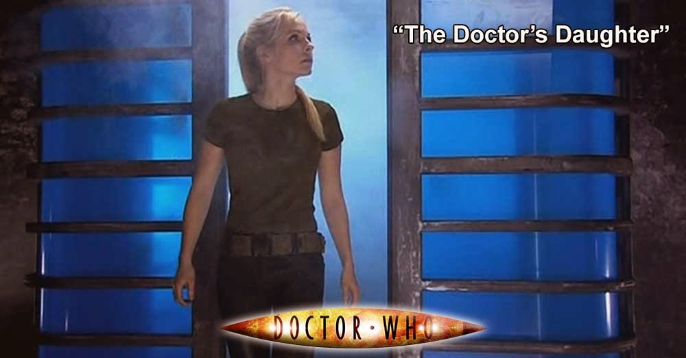 Doctor Who 193: The Doctor´s Daughter