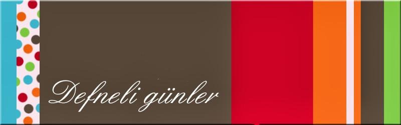 DEFNELI GÜNLER