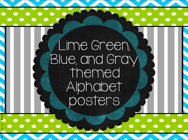 http://www.teacherspayteachers.com/Product/Alphabet-CardsPosters-Blue-Green-Gray-themed-1288540