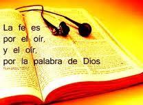 la fe vien por el oír la Palabra de Dios, elblogdelapostol.com