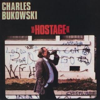 Charles Bukowski - Hostage - The 9 Horse