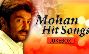 Mohan Hit Songs Jukebox – Super Hit Romantic Melodies – Tamil Songs Collectiom