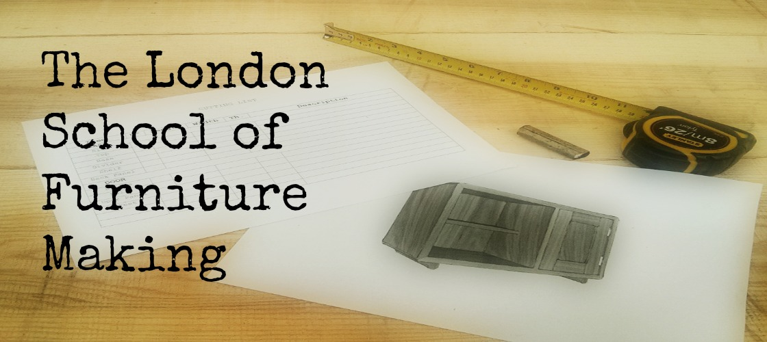 The London School of Furniture Making: Furniture and Cabinetmaking ...