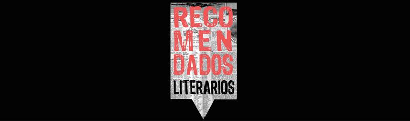 Recomendados Literarios