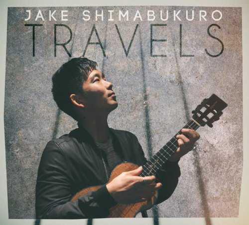 [Album] ジェイク・シマブクロ – Travels (2015.10.09/MP3/RAR)