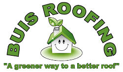 Buis Roofing!  A Greener way to a better roof!