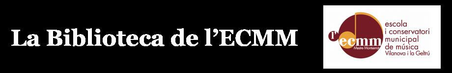 Blog de la biblioteca de l'ECMM de Vilanova i la Geltrú
