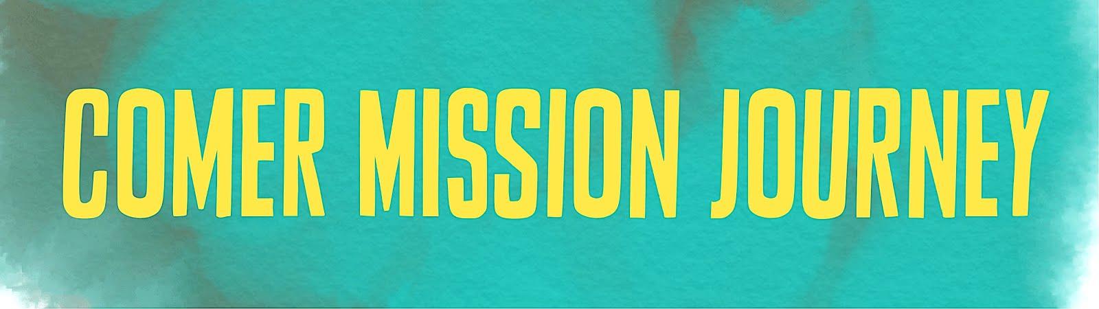 Comer Mission Journey