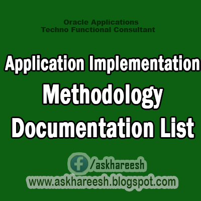 Application Implementation Methodology Documentation List,Askhareesh.blogspot.com