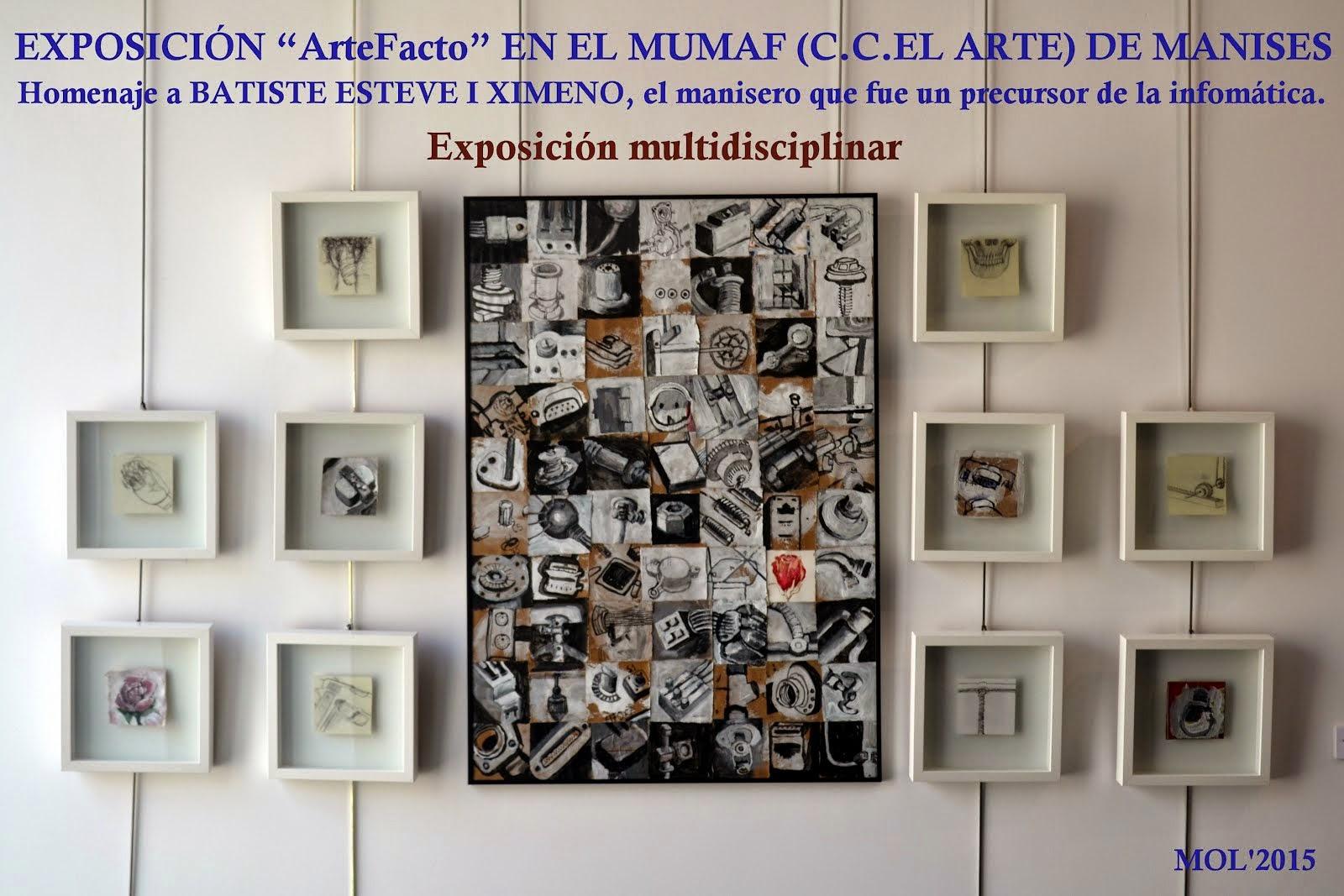 """EXPOSICIÓN """" ARTEFACTO """" MULTIDISCIPLINAR EN EL MUMAF, C. CULTURAL EL ARTE"""