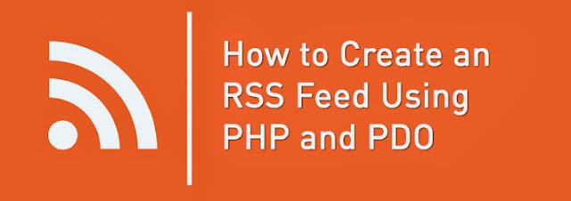 Creating an RSS Feed Using PHP and PDO