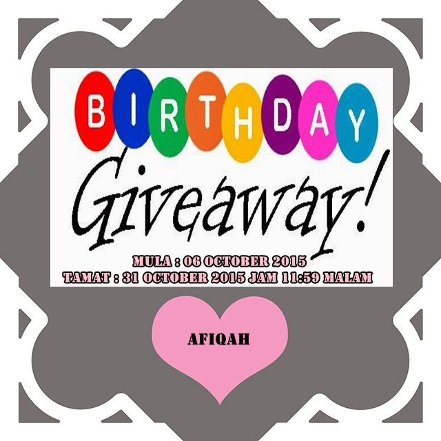 Giveaway My Birthday by Afiqah