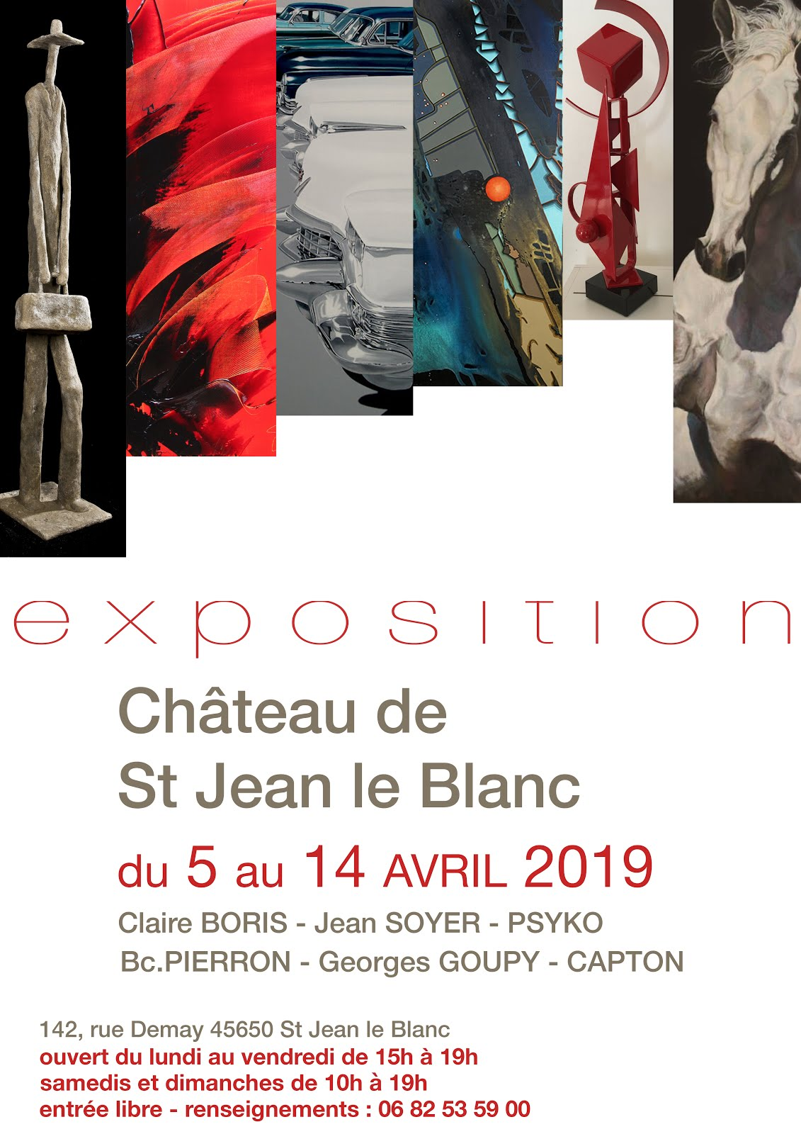 SAINT JEAN LE BLANC (45) : CAPTON, PSYKO, CLAIRE BORIS, SOYER, GOUPY ET BC. PIERRON AU CHATEAU