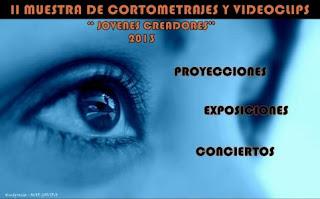 """II Muestra de Cortometrajes y Videoclips """"Jóvenes Creadores"""""""