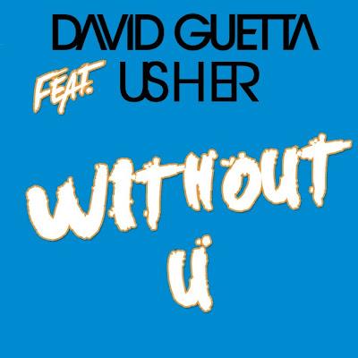 David Guetta - Without You (feat. Usher) Lyrics