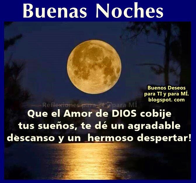 Que el Amor de DIOS cobije tus sueños, te dé un agradable descanso y un hermoso despertar!