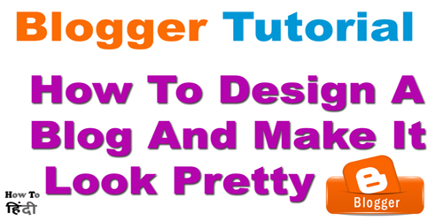 Design A Blog And Make It Look Pretty