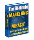 the 30 minutes marketing miracle [Bisnes] Cara Buat Duit : Modal Rendah Tiada Risiko ! [Wajib Baca]