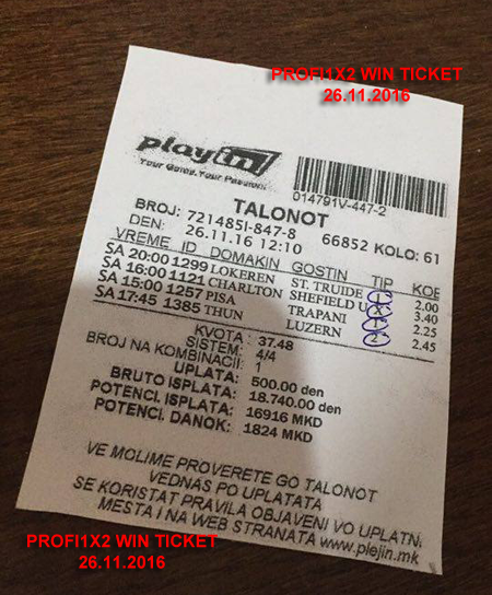 PROOF FOR LAST TICKET WIN 26.11.2016 !!!