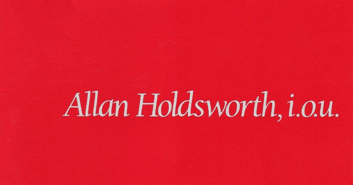 Jazz Rock Fusion Guitar Allan Holdsworth 1982 1985 Quot I