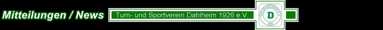 Mitteilungen / News vom TuS - Dahlheim