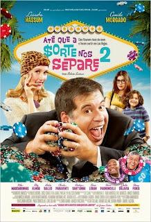 """Poster do filme """"Até Que A Sorte Nos Separe 2"""""""
