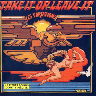 Les Variations - Take It Or Leave It (1973) (Reissue 1996 + 8 Bonus)
