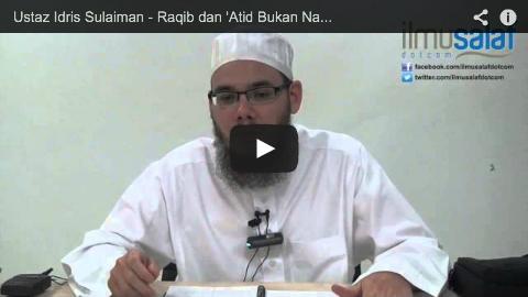 Ustaz Idris Sulaiman – Raqib dan 'Atid Bukan Nama Malaikat