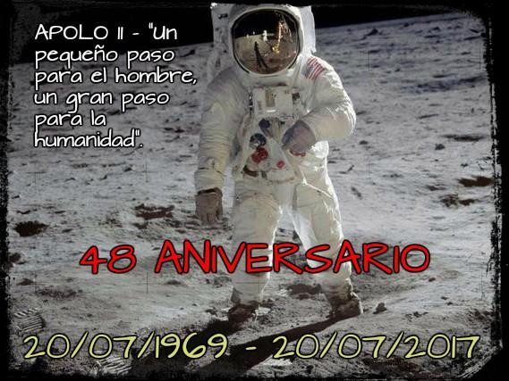 20 JULIO 48 Aniversario Apolo 11