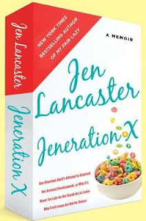 Cover image of Jeneration X by Jen Lancaster, a memoir published by NAL.