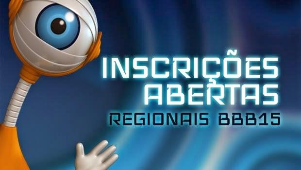 Estão abertas as inscrições para as Seletivas Regionais do BBB15