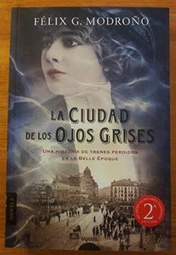 La ciudad de los ojos grises (Félix G. Modroño)