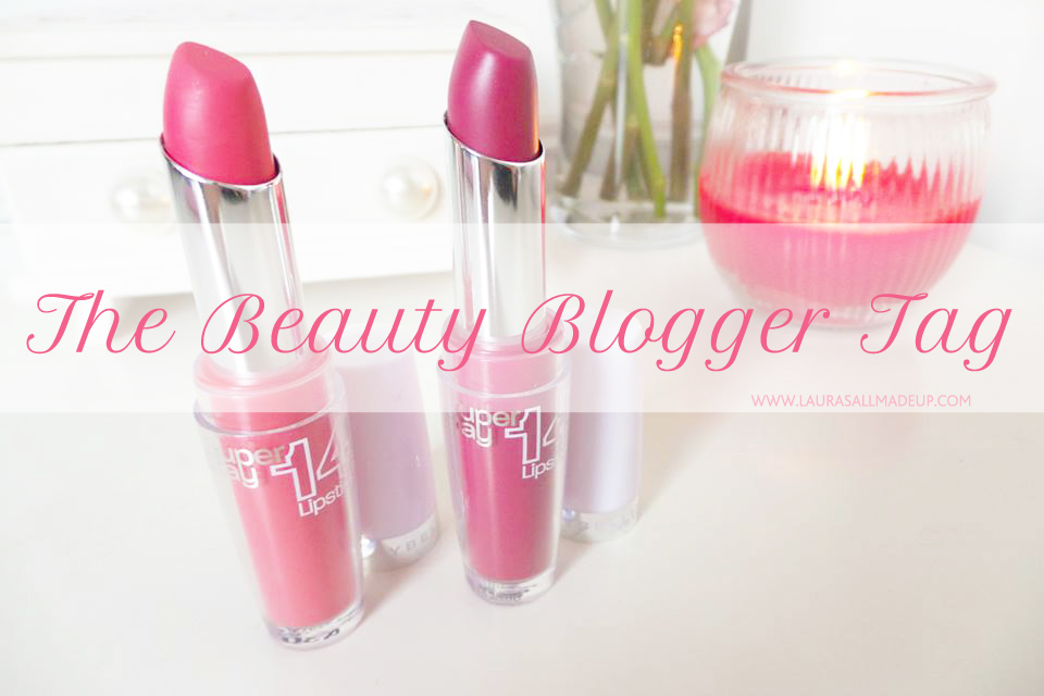 The Beauty Blogger Tag Image - Lauras All Made Up