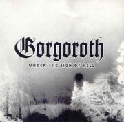 Cover album gorgoroth band 2011 (Under The Sign Of Hell)