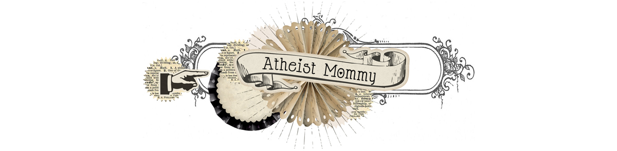 Atheist Mommy