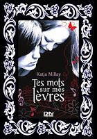 http://unpeudelecture.blogspot.fr/2015/06/tes-mots-sur-mes-levres-de-katja-millay.html