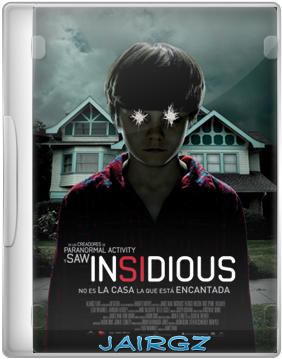 Insidious+Jairgz Descargar: Insidious (2011) [Español][DVDRip]