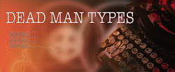 Dead Man Types Original