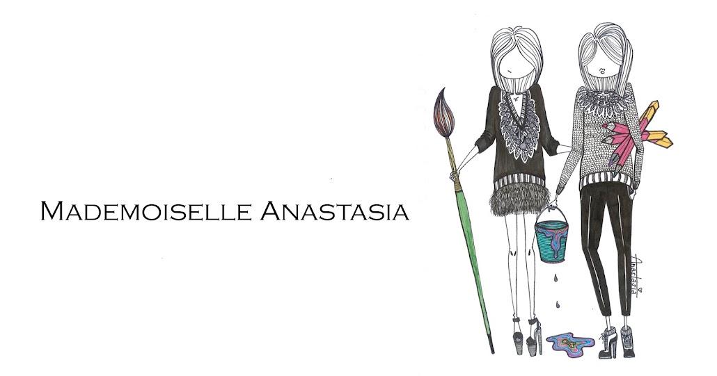 Bienvenue chez Mlle Anastasia...
