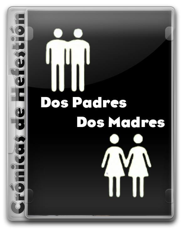 Dos Padres Dos Madres