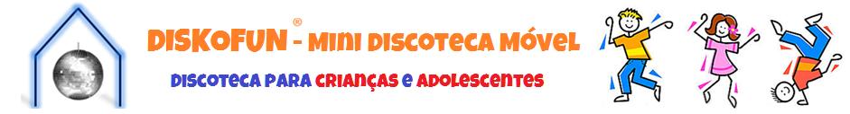 ®DISKOFUN - Mini Discoteca Móvel