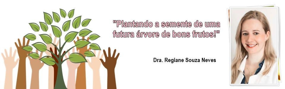 Clique na imagem e acesse o Blog da Dra. Regiane Souza Neves (presidente nacional da ABRAPEE)