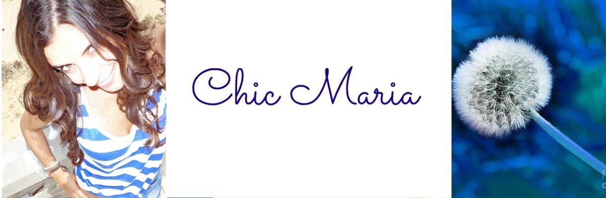 ChiC MariA
