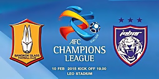 Piala Liga Juara Juara AFC 2015 Keputusan Johor Darul Takzim JDT vs Bangkok Glass FC