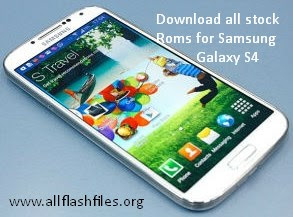 Download stock roms for samsung galaxy s4