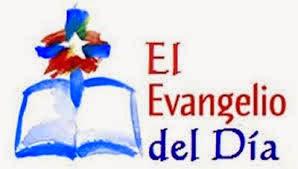 LECTURAS Y EVANGELIO DEL DÍA