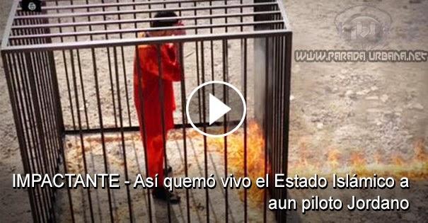 VIDEO IMPACTANTE - Así quemó vivo el Estado Islámico a aun piloto Jordano